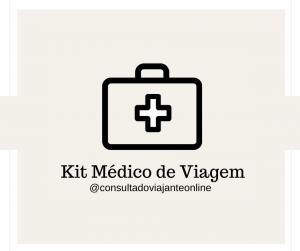 Consulta do Viajante Online - Kit Médico de Viagem
